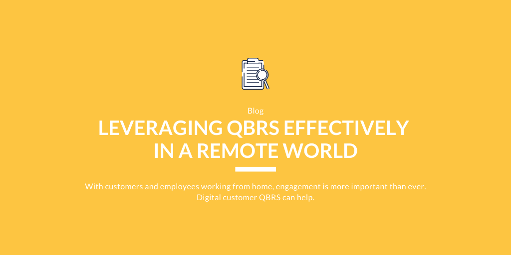 Leveraging QBRs Effectively In a Remote World