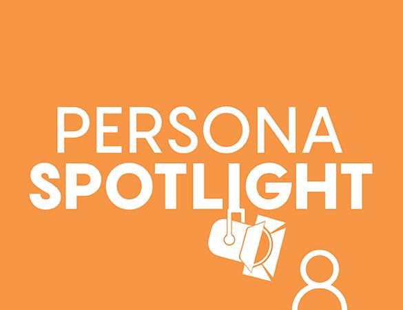 Persona Spotlight: Campus Visitor