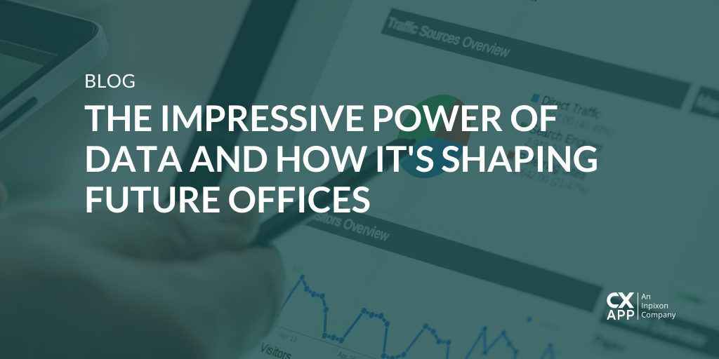 The Impressive Power of Data and How It's Shaping Future Offices