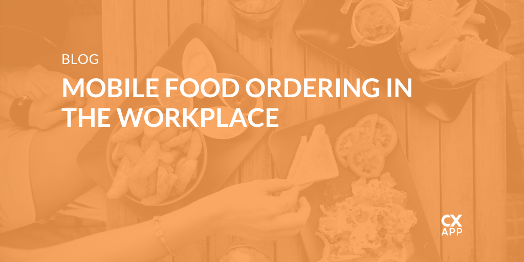 Campus Dining Programs In the Workplace Are Going Mobile