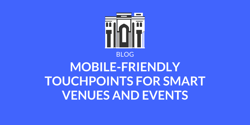 Why a Mobile App Is the Best Solution for Convention Centers & Events